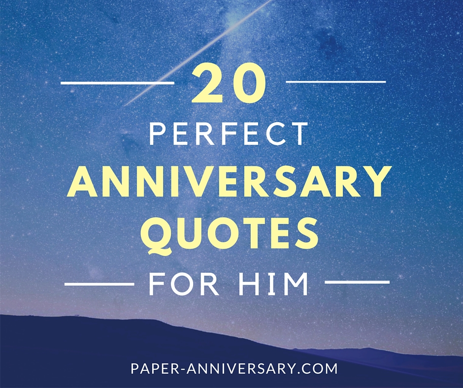 20 Perfect Anniversary Quotes for Him - Paper Anniversary by Anna V