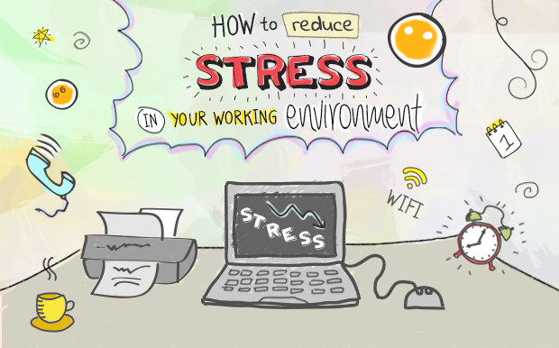 How to Reduce Stress in Your Working Environment - PeoplePerHour
