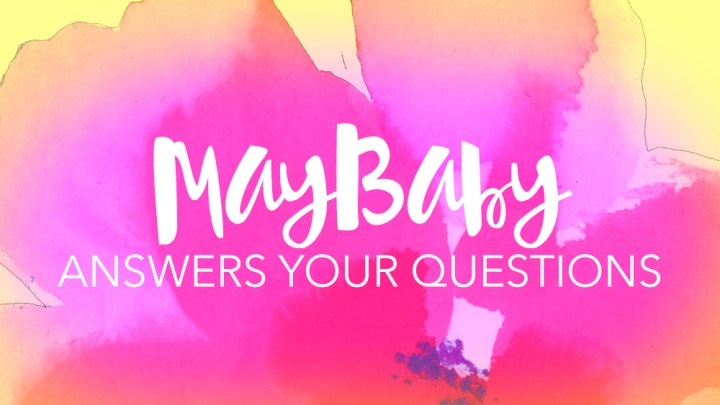 MayBaby-Answers-Your-Q's