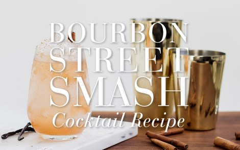 Bourbon Street Smash