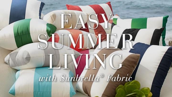 Easy Summer Living with Sunbrella Fabrics