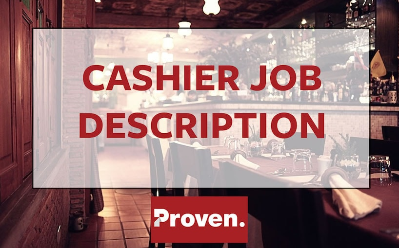 The Perfect Cashier Job Description \u2013 Proven