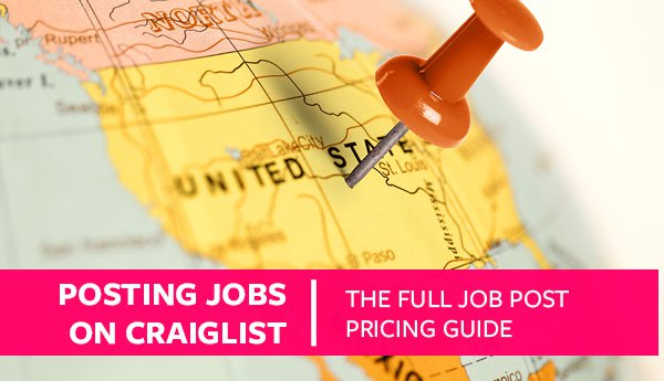 Posting Jobs on Craigslist (The Full Job Post Pricing Guide) \u2013 Proven