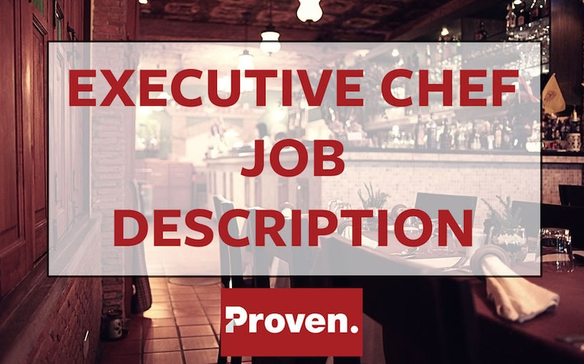 The Perfect Executive Chef Job Description \u2013 Proven - executive chef job description