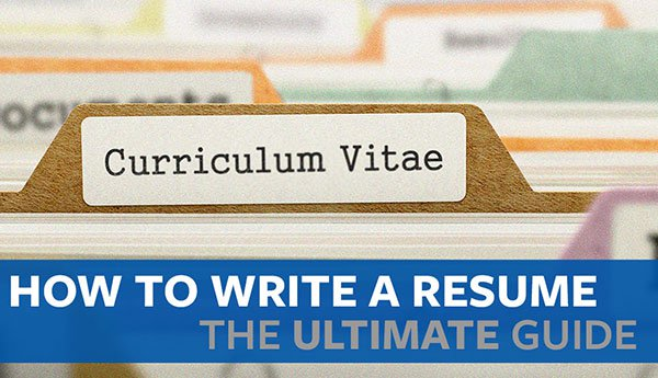 How to Write a Resume (The Ultimate Guide) \u2013 Proven - Resume Guide