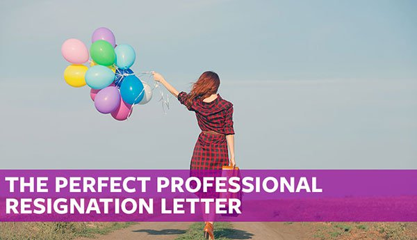 The Perfect Professional Resignation Letter (Free Sample Template