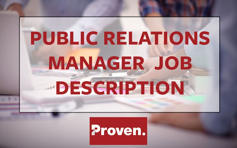 The Perfect Public Relations Manager Job Description \u2013 Proven - public relations job description