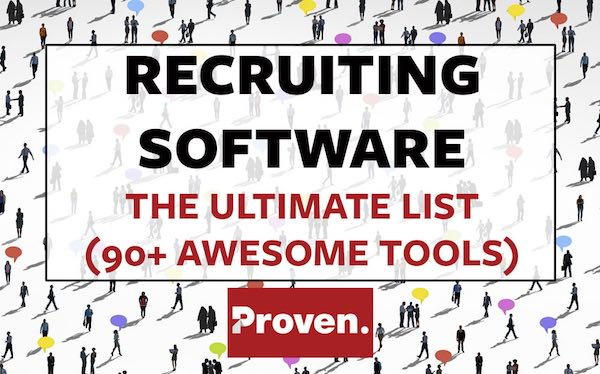 Recruiting Software The Ultimate List (90+ Awesome Tools) \u2013 Proven
