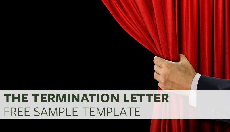 The Termination Letter (Free Sample Template) \u2013 Proven