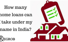 How many home loans can I take under my name in India