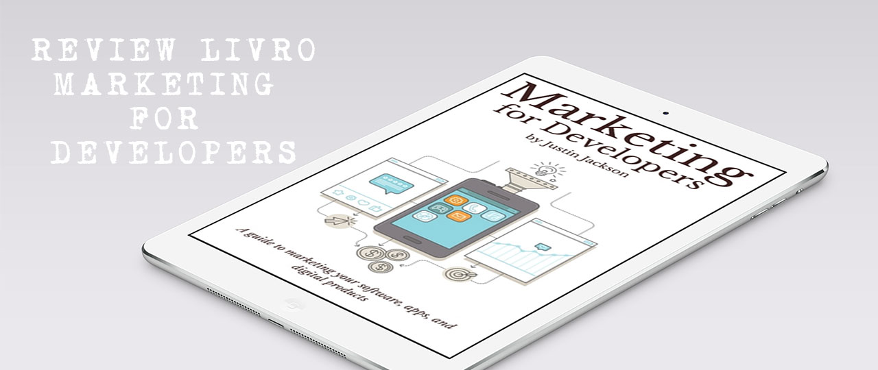 review livro marketing for developers