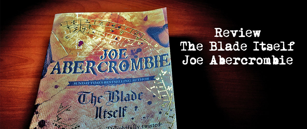 Review Livro: The Blade Itself do Joe Abercrombie