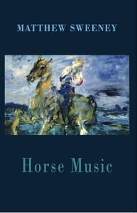 Horse-Music-Matthew-Sweeney
