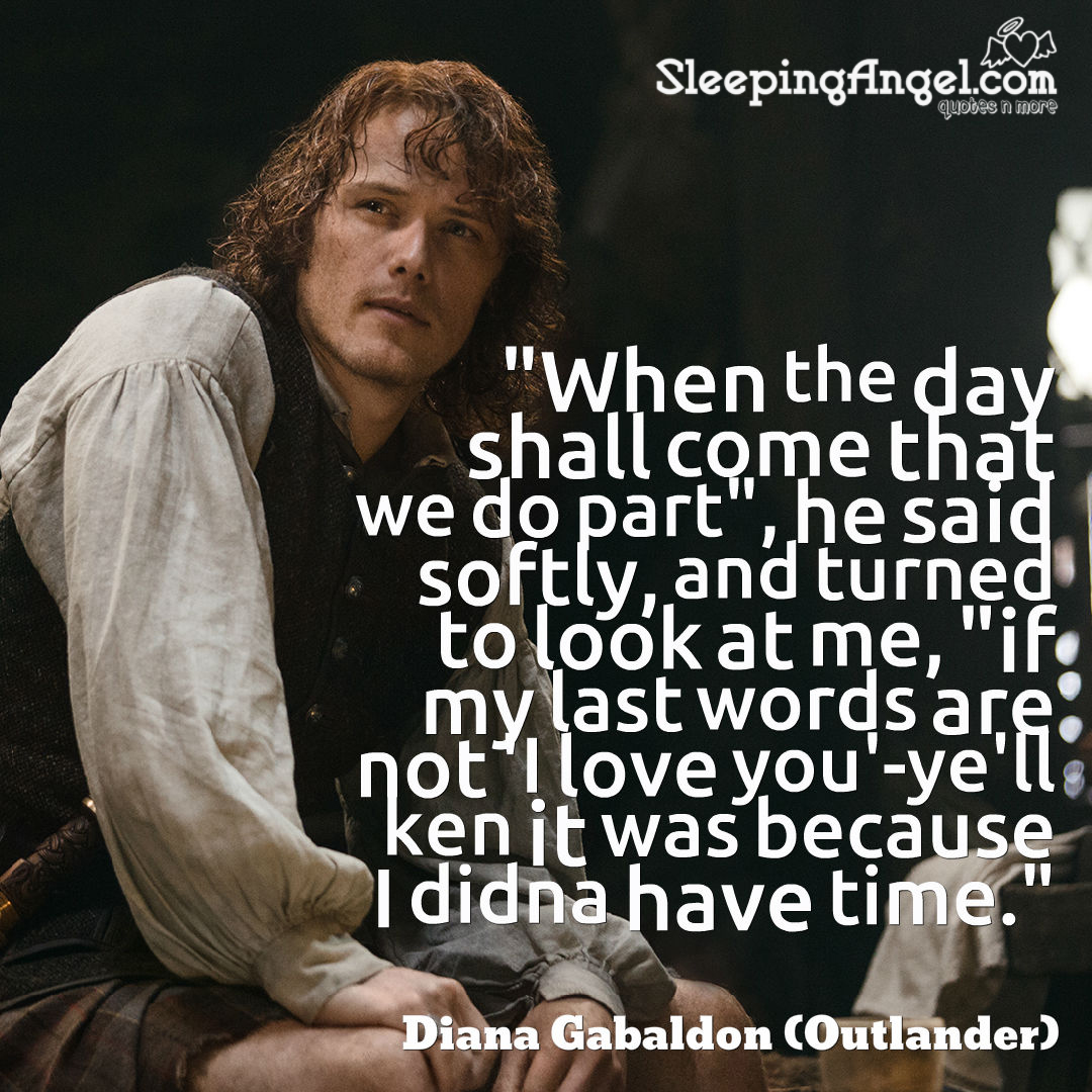 Diana Gabaldon Writer Dg Twitter Diana Gabaldon Outlander Quote Sleeping Angel
