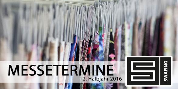 Messetermine Swafing Stoffgroßhandel 2016/2017