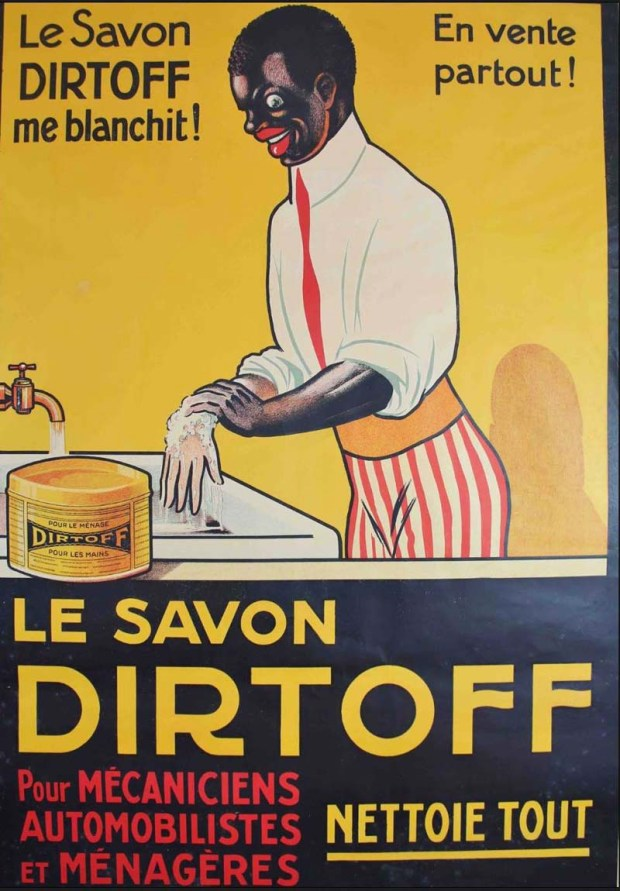 French ad for Dirtoff showing black man washing off his dark skin