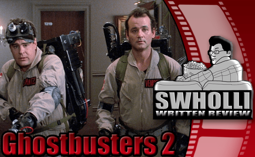 Ghostbusters 2 – As Good as Ghostbusters 1