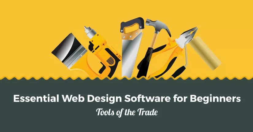 Essential Web Design Software for Beginners Tools of the Trade
