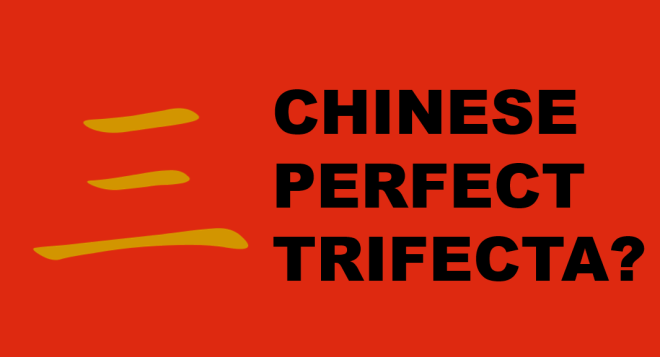 chinese trifecta1