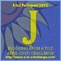 A-Z Challenge: J