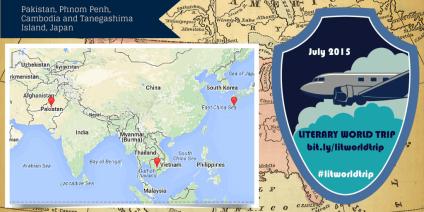 Literary World Trip stops: Pakistan, Cambodia and Japan