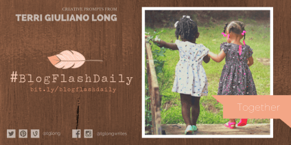 #BlogFlashDaily: Together