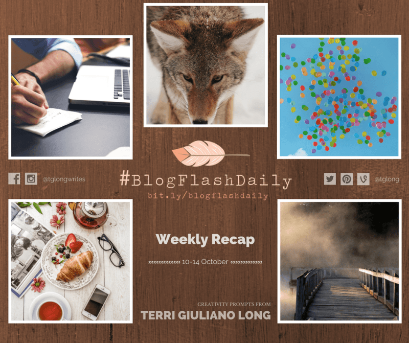 #BlogFlashDaily Creativity Prompts Weekly Recap: 10 to 14 October