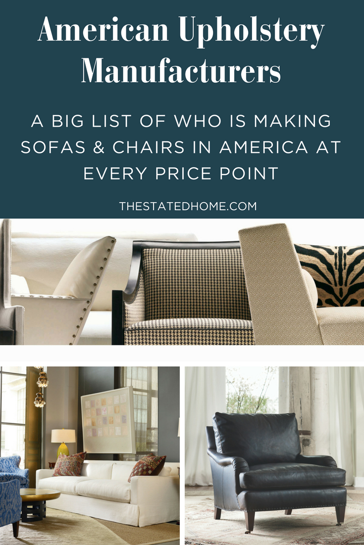 American Upholstery The Companies To Know The Stated Home Blog