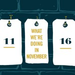 What We're Doing: November
