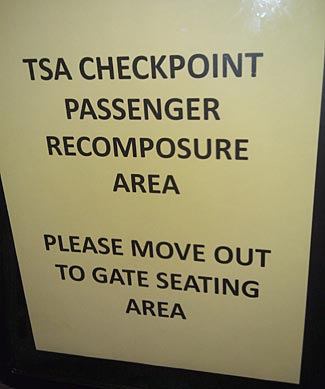 To help us 'Keep calm and carry on'?  Sign spotted just past security screening at the Minot ND airport by reader Michael.