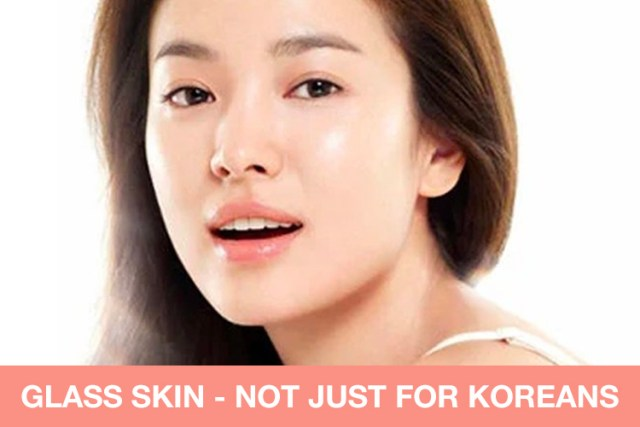 Glass-Skin---not-just-for-Koreans-for-blog