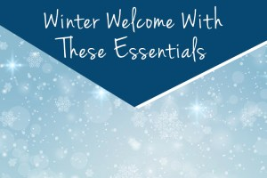 Winter-Welcome-With-These-Essentials