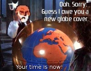 I owe you a new globe