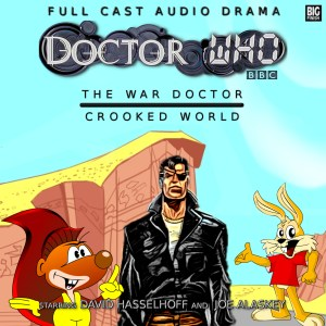 David Hasslehoff and Joe Alasky in Doctor Who: The War Doctor: Crooked World by Big Finish