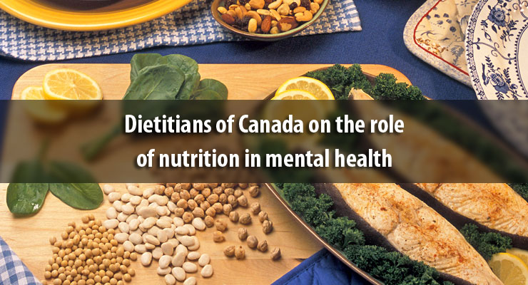 Dietitians of Canada on the role of nutrition in mental health