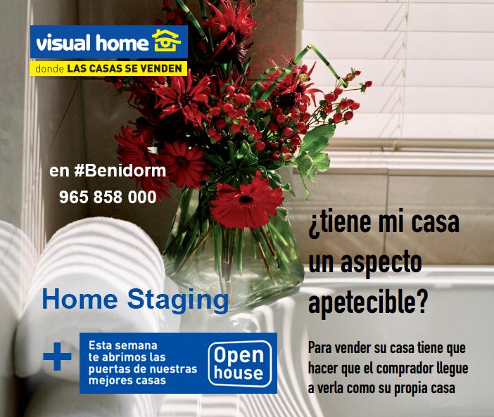 Home Staging + Open House en Benidorm: la mejor técnica para vender su casa y/o apartamento
