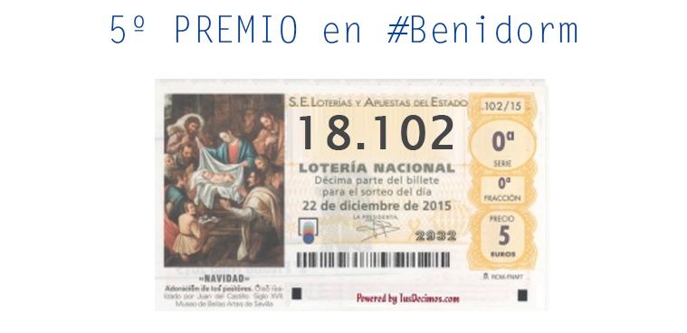 ¿te ha tocado la lotería de #Navidad? – 5º premio en #Benidorm