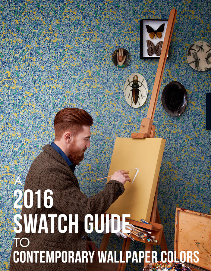 A 2016 Swatch Guide to Contemporary Wallpaper Colors