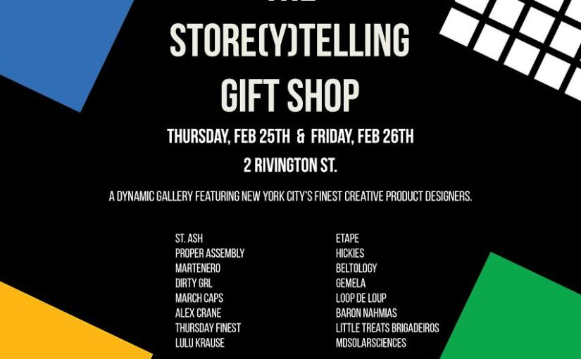 The Store(y)telling Gift Shop – Tomorrow and Friday in Nolita, NYC