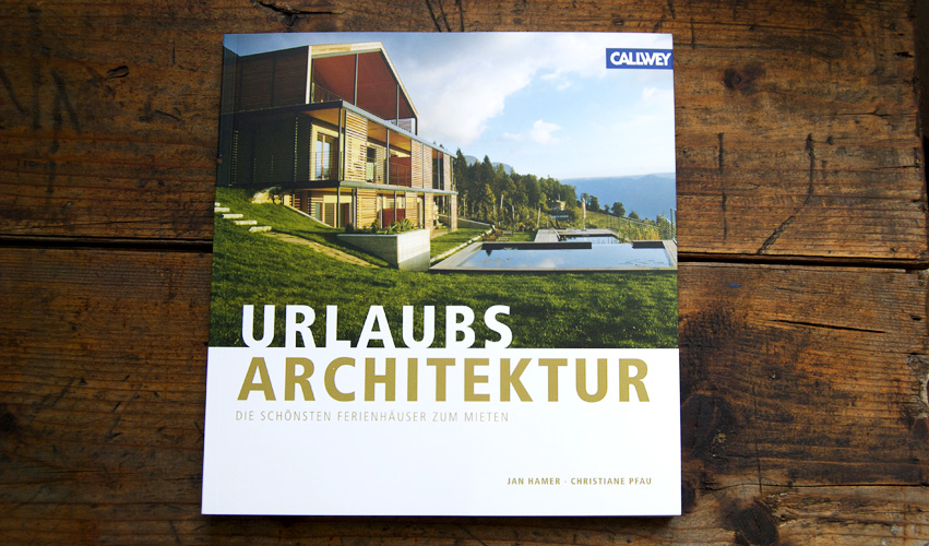 buchvorstellung urlaubsarchitektur die sch nsten ferienh user zum mieten wohlgeraten tagebuch. Black Bedroom Furniture Sets. Home Design Ideas