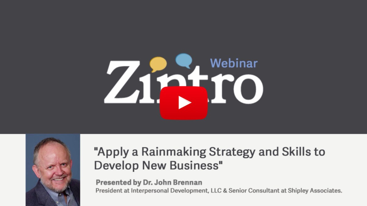 """Apply a Rainmaking Strategy and Skills to Develop New Business"" Presented by Dr. John Brennan"