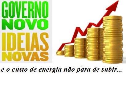 Novo governo, novas ideias, novo aumento da energia