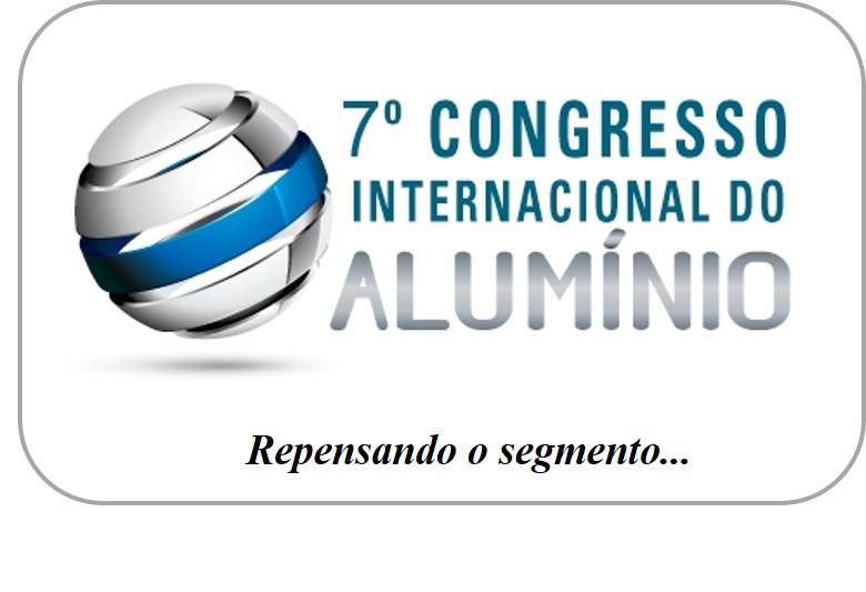 Congresso do Alumínio – Nunca antes na história desse país…