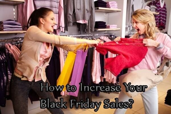 increase black friday sales