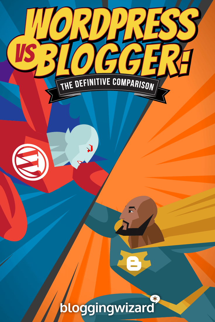 Blog Blogspot Wordpress Wordpress Vs Blogger A Detailed Blog Platform Comparison