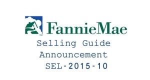 Fannie-Mae-selling-guide-Announcement-SEL-2015-10