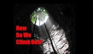 how-do-we-climb-out-deep-hole