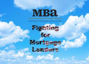 mba-mortgage-bankers-association-fighting-for-lenders