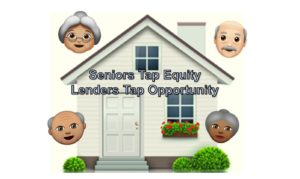 Seniors-Tap-Equity-reverse-mortgage-HECM
