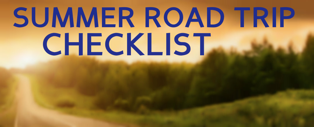 Before You Leave Summer Road Trip Checklist - summer vacation checklist